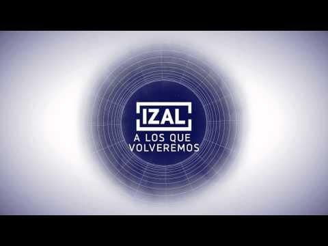 IZAL- A los que volveremos mp3
