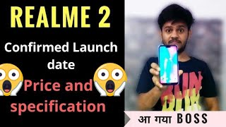 Realme 2 Confirmed | Specifications price and launch date in India |