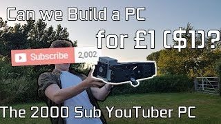 Can we Build a PC for £1?($1)?