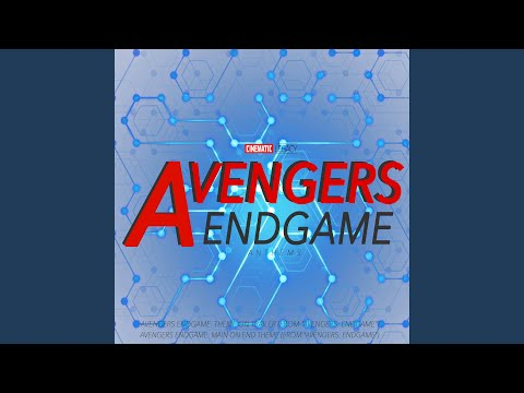 Cinematic Legacy - Avengers Endgame: Main on End Theme mp3 baixar