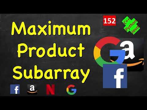Maximum Product Subarray | LeetCode 152 | C++, Java, Python