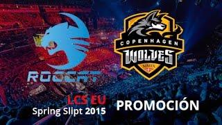 ROCCAT vs Copenhagen Wolves - Mapa 1 - Promoción - LCS EU Spring Split 2015 - Español