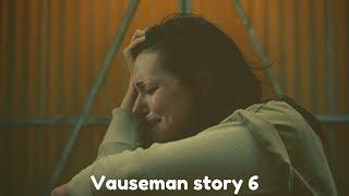 Vauseman story 6