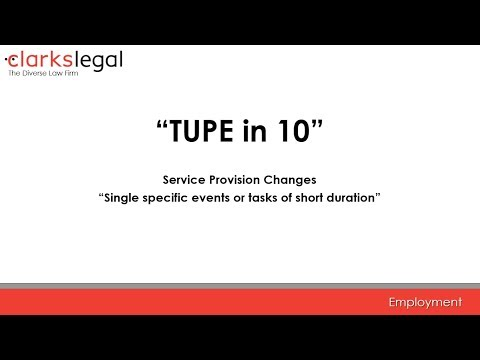 "TUPE in 10 - Service Provision Changes ""Single specific events or tasks of short duration"""