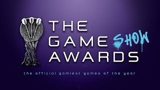 The Game Show's Official Gamiest Game Awards of The Year 2018