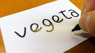 How to turn words Vegeta(Dragon Ball)into a Cartoon - How to draw doodle art on paper for kids