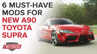 6 Must have mods for the Mk 5 A90 Toyota Supra