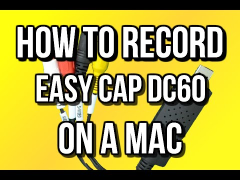 EASYCAP DC60 MAC OS DRIVER FOR MAC