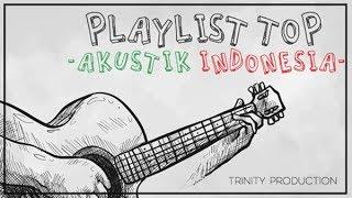 Top Akustik Indonesia | Kompilasi