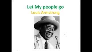 Скачать АНГЛИЙСКИЙ ЯЗЫК ПО ПЕСНЯМ LET MY PEOPLE GO с субтитрами Louis Armstrong