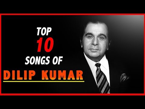 Top 10 Songs of Dilip Kumar - Movie Songs Video Jukebox