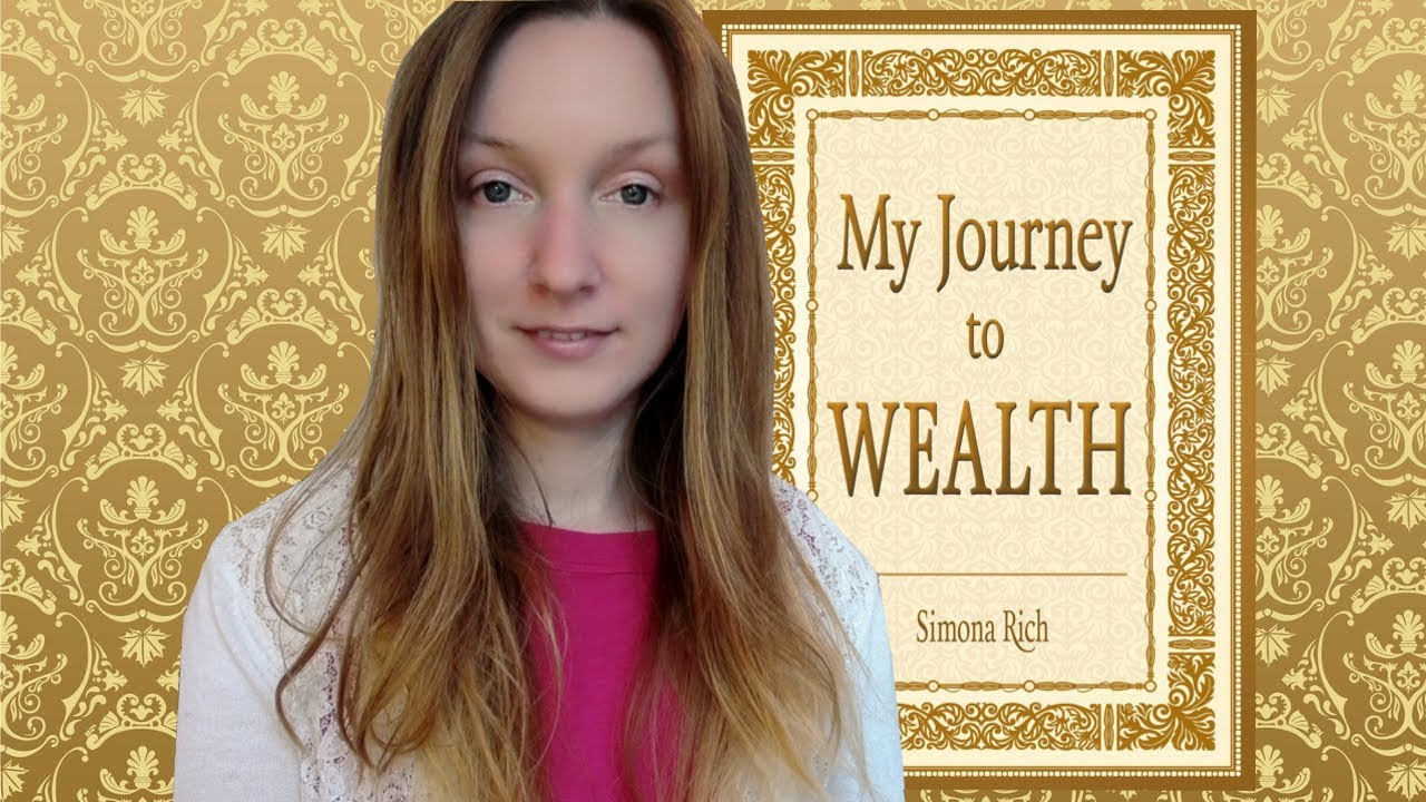 My Journey to Wealth Book is Released! - Simona Rich