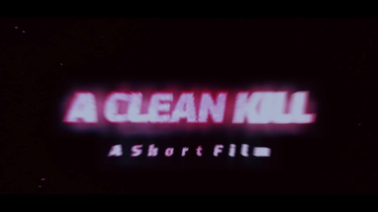 Download A CLEAN KILL