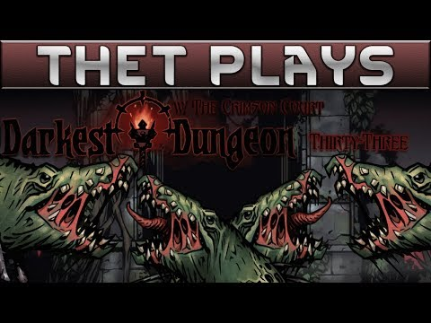 Thet Plays Darkest Dungeon Part 33: Rock Around The Croc