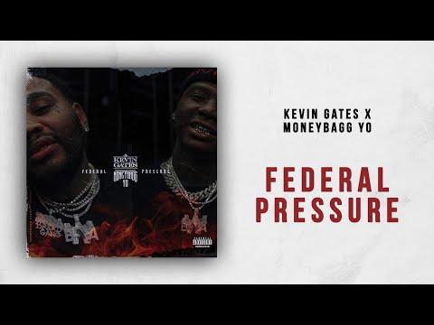 Kevin Gates x Moneybagg Yo – Federal Pressure