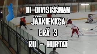 III-Divisioonan Jääkiekkoa RU - Hurtat (ERÄ 3) [4K]