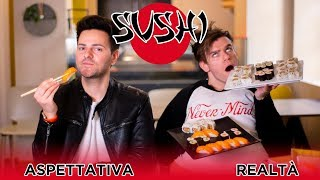 SUSH  🍣   Aspettativa VS Realtà   IPantellas