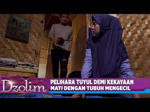 Kejam BGT! Membentak Istri Demi Pelihara Tuyul - Dzolim Part 2 (1/9)