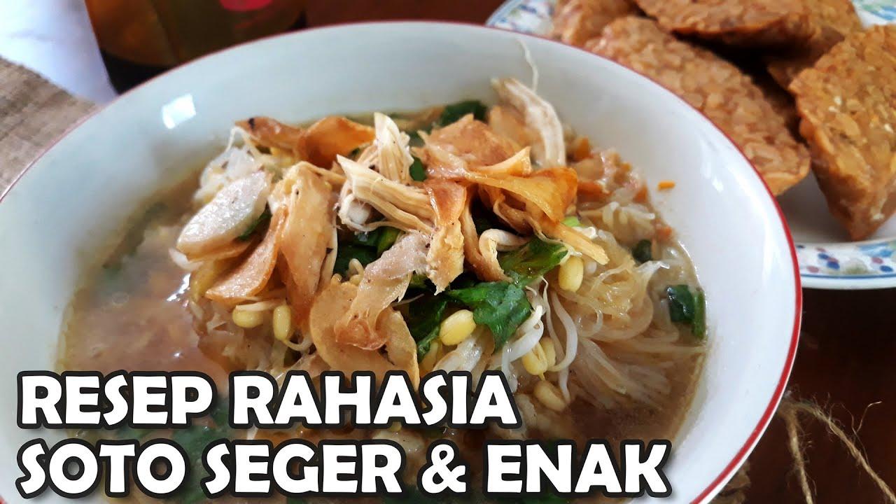Resep Soto Ayam Semarang Yang Seger Dan Enak Seenak Warung Soto Langganan Youtube