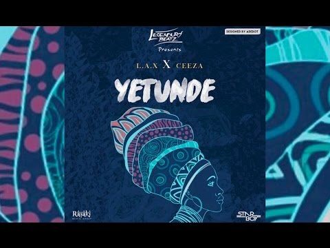 Legendury Beatz - Yetunde feat. Ceeza & L.A.X | Audio