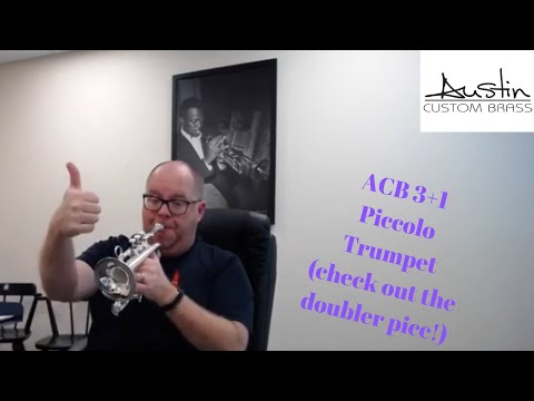 Newest development:  The ACB  3+1  Piccolo Trumpet
