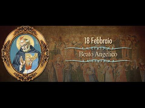 Beato Angelico - 18 febbraio