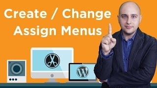 Comment Créer Un Menu De WordPress À L'Attribuer À Un Emplacement Du Menu