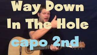 Way Down In The Hole (Tom Waits) Easy Guitar Lesson Strum Chords Licks How to Play Capo 2nd Fret