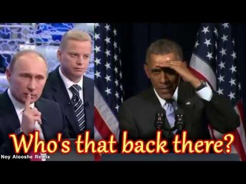"Obama & Putin Feat. Natalia Poklonskaya - ""Who's That Back There?"" (Noy Alooshe Remix)"