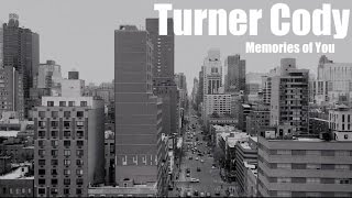 Turner Cody - Memories of You