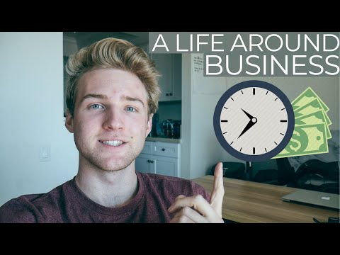 How To Structure Your Life Around Building A Business