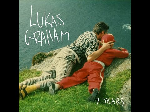 7 Years (Clean Version) - Lukas Graham