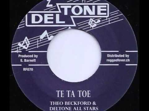 Theo Beckford & Deltone All Stars - Te Ta Toe