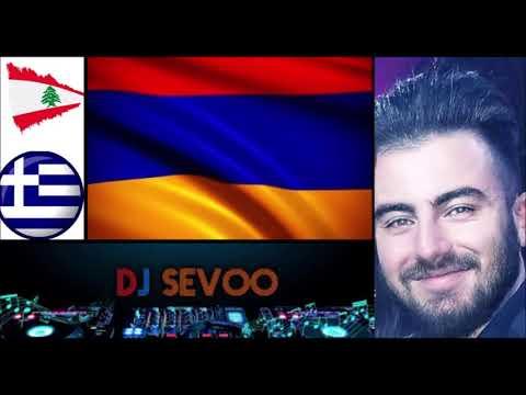 ARMENIAN - LEBANESE - GREEK - DJ SEVOO █▬█ █ ▀█▀ MIX