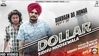 Sidhu Moosewala II Byg Bird (Dakuan Da Munda) II Dollar II Latest Punjabi Song 2018