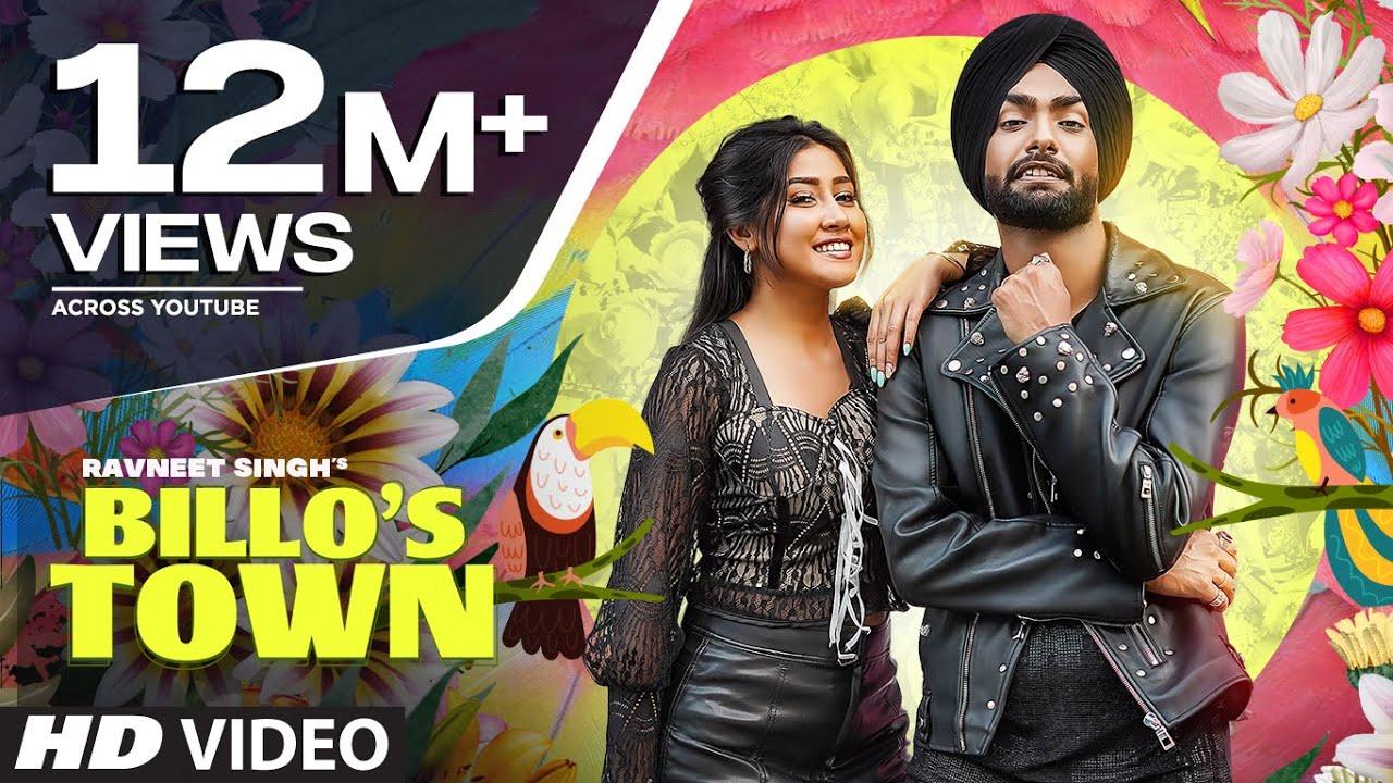 Billo's Town (Full Song) Ravneet Singh | Sofia Ansari | Latest Punjabi Songs 2021
