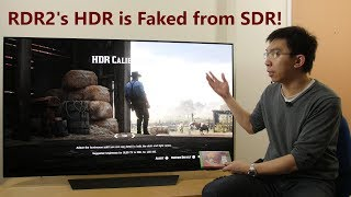 Red Dead Redemption 2 4K HDR Analysis... It's Faked from SDR.