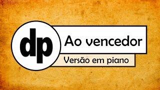 Baixar Ao vencedor (piano) - Tecladista da IURD
