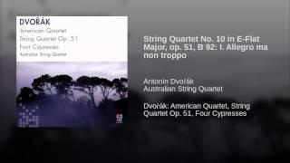 String Quartet No. 10 in E-Flat Major, op. 51, B 92: I. Allegro ma non troppo