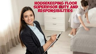 Housekeeping Floor Supervisor Job Discription