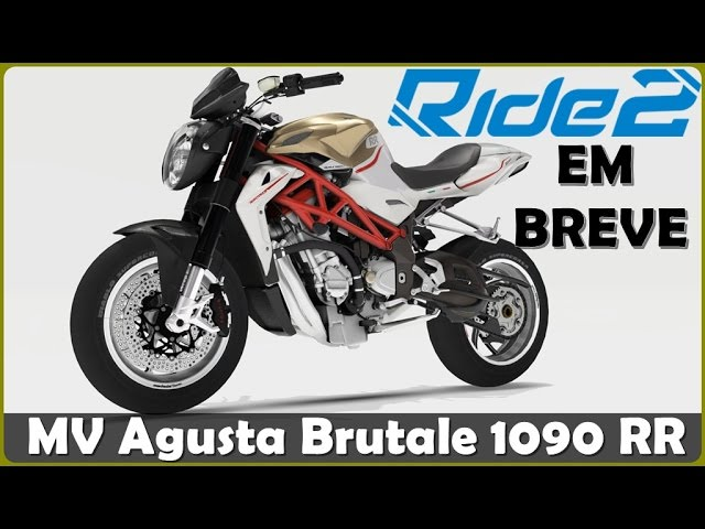 RIDE 2 Anunciado - Gameplay MV Agusta Brutale 1090 RR