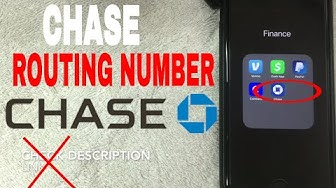 ✅  Chase Bank Routing Number - Where To Find It ?