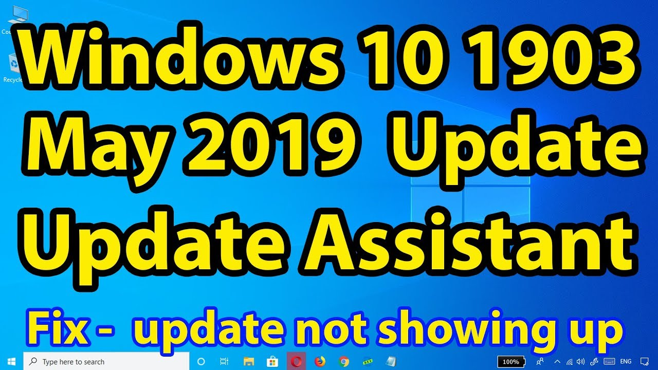 Windows 10 May 2019 Update Download with Update Assistant || Win 10 may  2019 update not showing up