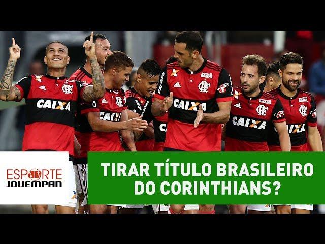 Flamengo é único que pode tirar título brasileiro do Corinthians?