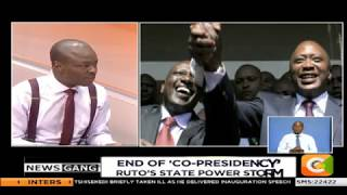 NEWS GANG | The end of Uhuru -Ruto Co-presidency