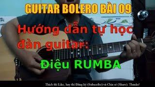 Điệu Rumba - (Hướng dẫn tự học đàn guitar) - Bài 09
