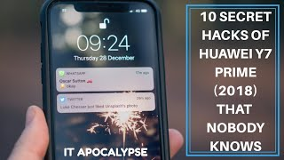10 Hidden Hacks of Huawei Y7 Prime 2018 that you don't know | 10 cool features of Huawei Y7 Prime