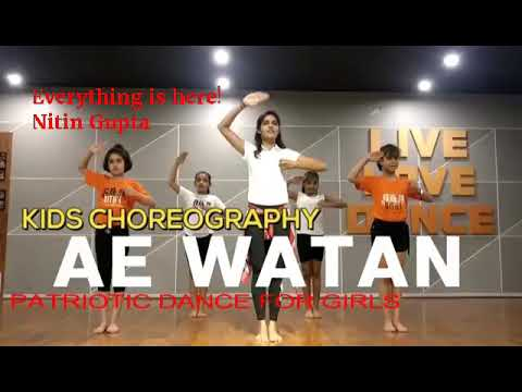 15 August 2018 Best song||Ae Watan Girls Independence Day 2018 special dance|| kids special dance