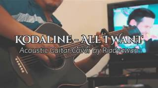 Kodaline - All I Want (Acoustic Guitar Cover by Riadyawan)