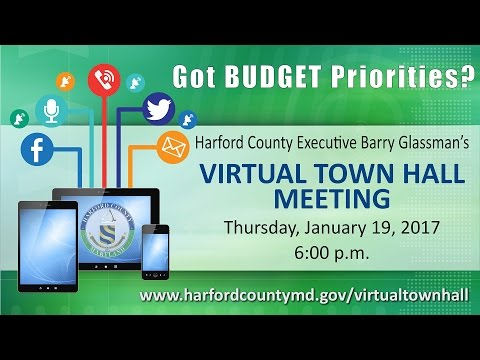 2017 Virtual Town Hall with Harford County Executive Barry Glassman